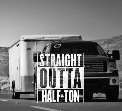 Straight Outta Half-Ton